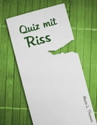Quiz mit Riss by Marie L. Thomas