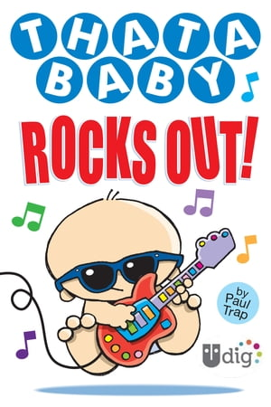 Thatababy Rocks Out! by Paul Trap
