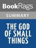 The God of Small Things by Arundhati Roy l Summary & Study Guide by BookRags
