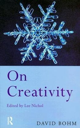 Book On Creativity by Bohm, David
