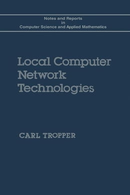 Book Local Computer Network Technologies by Tropper, Carl