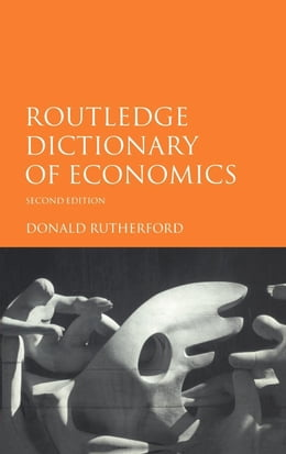 Book Routledge Dictionary of Economics by Rutherford, Donald