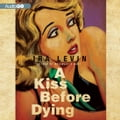 A Kiss Before Dying 915494b4-d6aa-41d8-ad97-b6c5aa249b87
