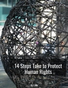 14 Steps Take to Protect Human Rights by H.J. Lilly
