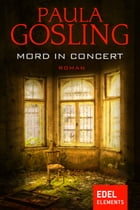 Mord in Concert by Paula Gosling