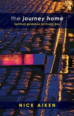 Book The Journey Home: Spiritual guidance for everyday by Nick Aiken
