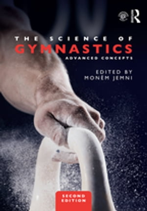 The Science of Gymnastics Advanced Concepts
