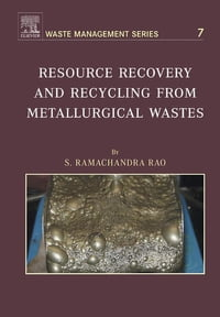 Resource Recovery and Recycling from Metallurgical Wastes