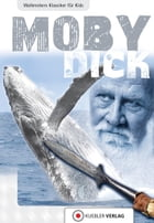 Moby Dick: Walbreckers Klassiker für Kids by Dirk Walbrecker