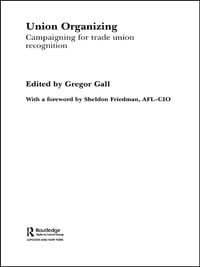 Union Organizing: Campaigning for trade union recognition