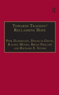 Towards Tragedy/Reclaiming Hope