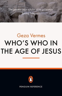 Book Who's Who in the Age of Jesus by Geza Vermes