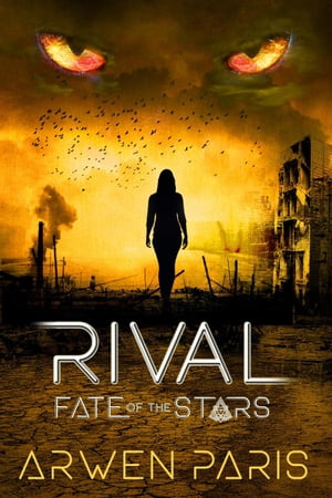 Rival: Fate of the Stars, #2