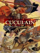 The Coming of Cuculain by Standish O'Grady