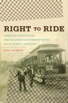 Right to Ride by Blair L. M. Kelley