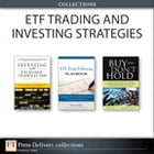 ETF Trading and Investing Strategies (Collection) by Marvin Appel