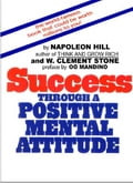 Success Through A Positive Mental Attitude 45224c84-c74b-4664-b537-68962dd71228