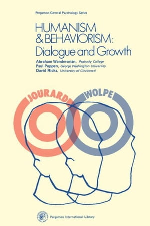 Humanism and Behaviorism: Dialogue and Growth