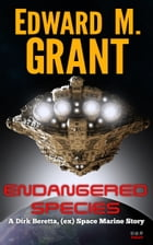 Endangered Species by Edward M. Grant