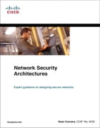 Network Security Architectures (paperback) by Sean Convery