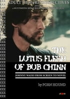 Lotus Flesh of Bob Chinn: Johnny Wadd from Screen to Novel by Porn Hound