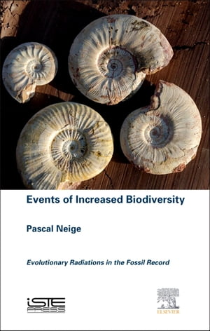 Events of Increased Biodiversity Evolutionary Radiations in the Fossil Record