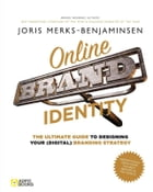 Online brand identity: the ultimate guide tp designing your (digital) branding strategy