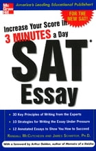 Increase Your Score in 3 Minutes a Day: SAT Essay: SAT Essay