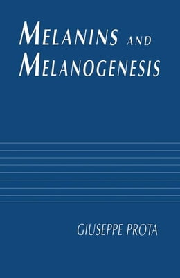 Book Melanins and Melanogenesis by Prota, Giuseppe