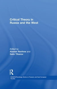 Critical Theory in Russia and the West