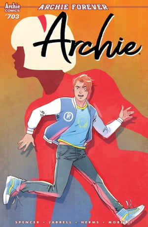 Archie #703 by Nick Spencer