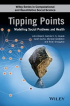 Tipping Points: Modelling Social Problems and Health