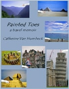 Painted Toes (EPUB First Edition) by Catherine Van Humbeck