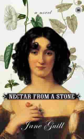 Nectar from a Stone: A Novel by Jane Guill
