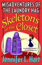 The Misadventures of the Laundry Hag: Skeletons in the Closet: Book 1 in The Misadventures of the…
