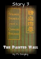 Story 3: The Painted Wall
