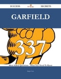 Garfield 337 Success Secrets - 337 Most Asked Questions On Garfield - What You Need To Know 293cc0e0-5694-4826-8845-2b0023a3baed