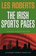 The Irish Sports Pages: A Milan Jacovich Mystery (#13)