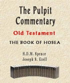 The Pulpit Commentary-Book of Hosea by Joseph Exell
