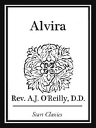 Alvira by Rev. A. J. O'Reilly
