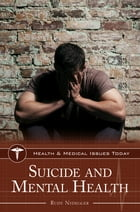 Suicide and Mental Health by Rudy Nydegger