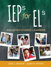 IEPs for ELs: And Other Diverse Learners