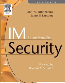 Book IM Instant Messaging Security by Rittinghouse, PhD, CISM, John