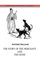 The Story Of The Merchant And The Genie by Antoine Galland
