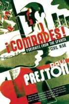 Comrades (Text Only) by Paul Preston