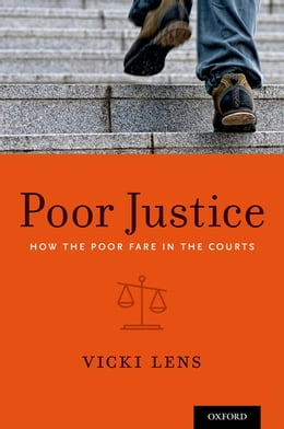 Book Poor Justice: How the Poor Fare in the Courts by Vicki Lens