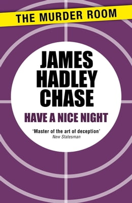 Book Have a Nice Night by James Hadley Chase