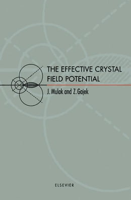 Book The Effective Crystal Field Potential by Mulak, J.