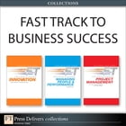 Fast Track to Business Success (Collection) by Andy Bruce