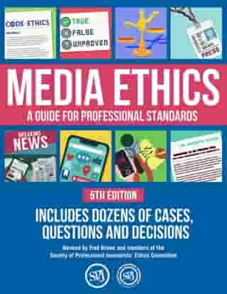 Media Ethics: A Guide For Professional Conduct by Cindy Kelley